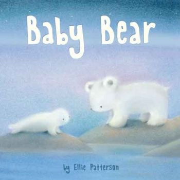 Children's Picture Book - Baby Bear